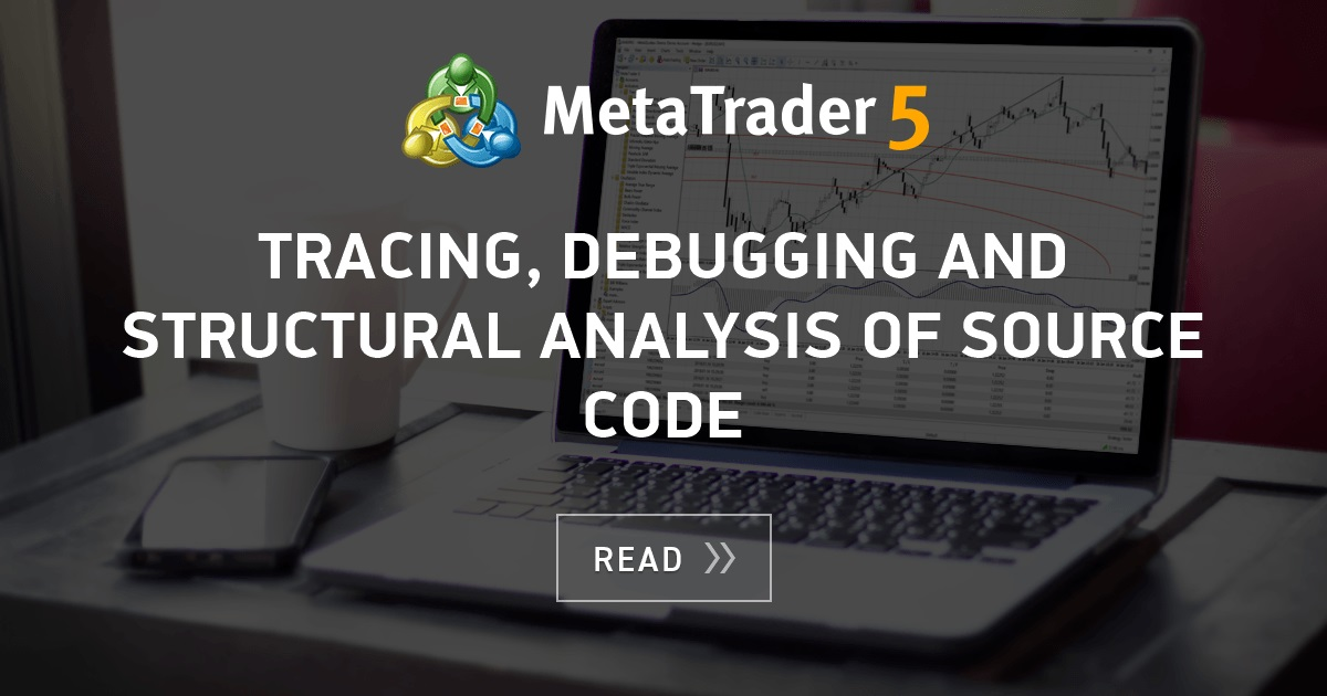 Tracing, Debugging and Structural Analysis of Source Code