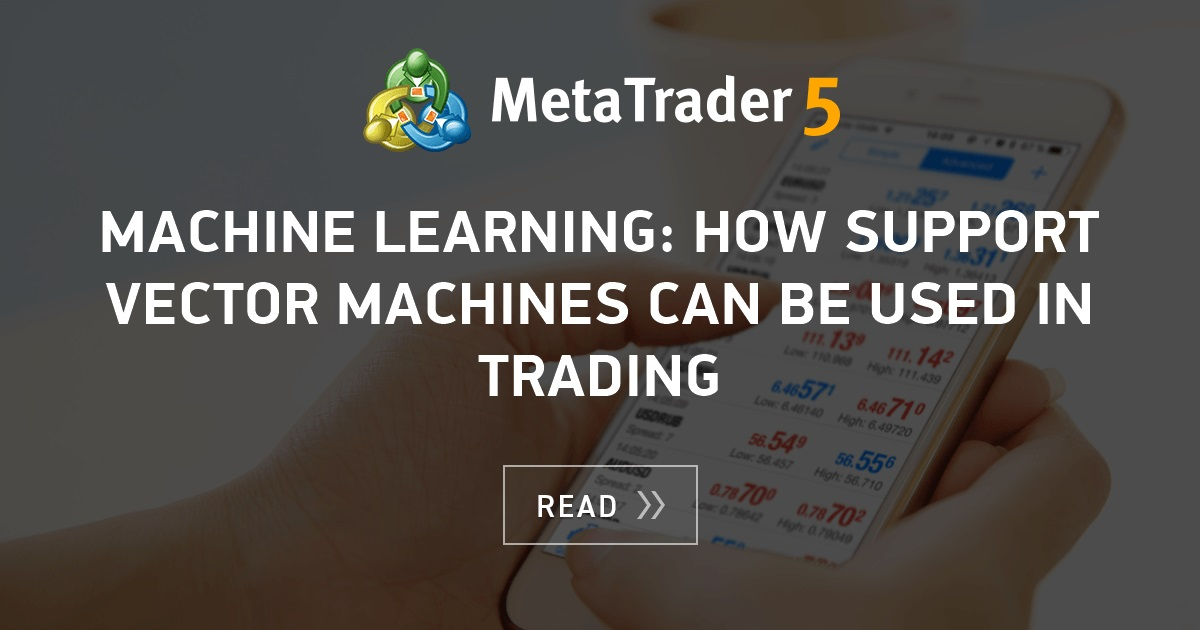 Machine Learning: How Support Vector Machines can be used in