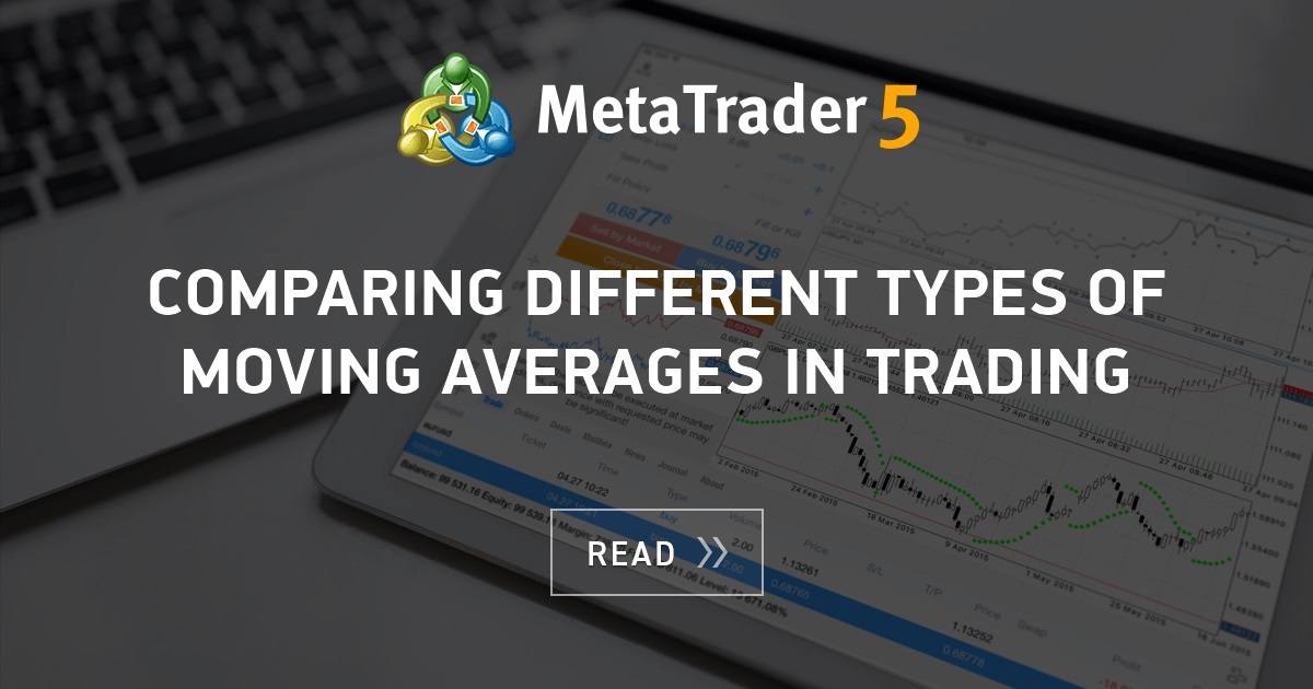 Comparing Different Types Of Moving Averages In Trading Mql5