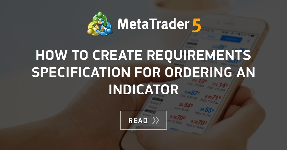 How To Create Requirements Specification For Ordering An Indicator