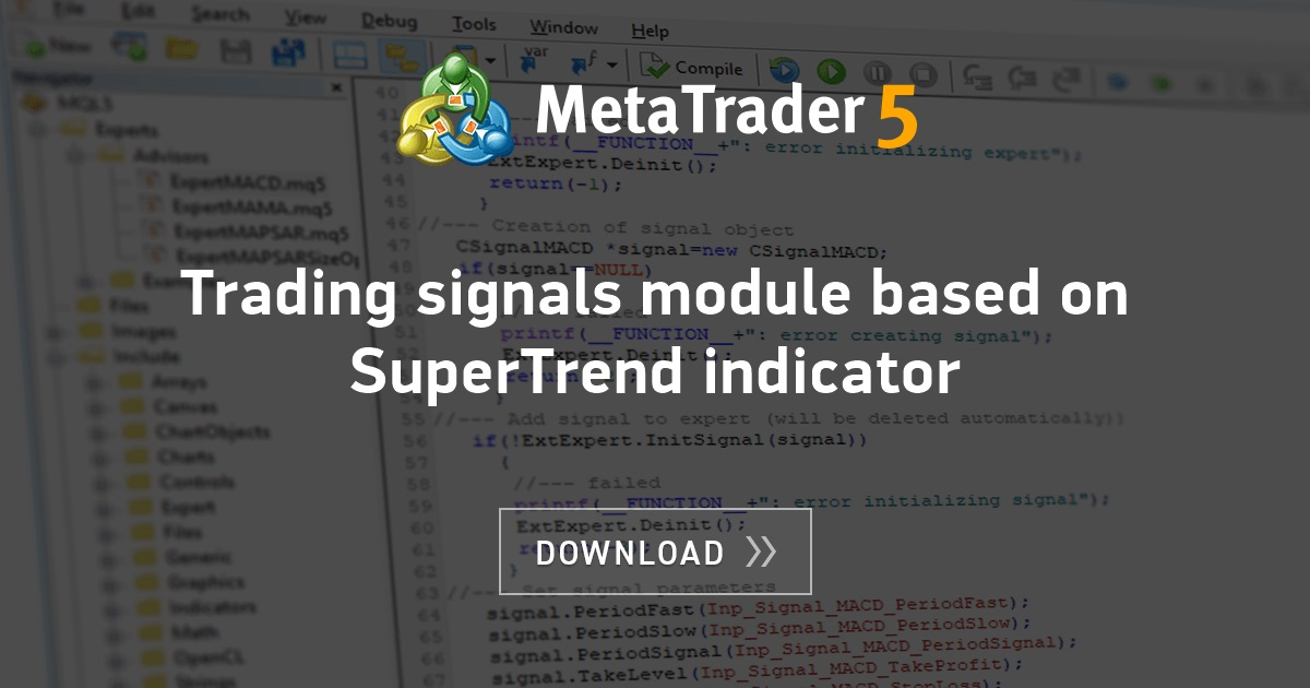 Trading signals module based on SuperTrend indicator