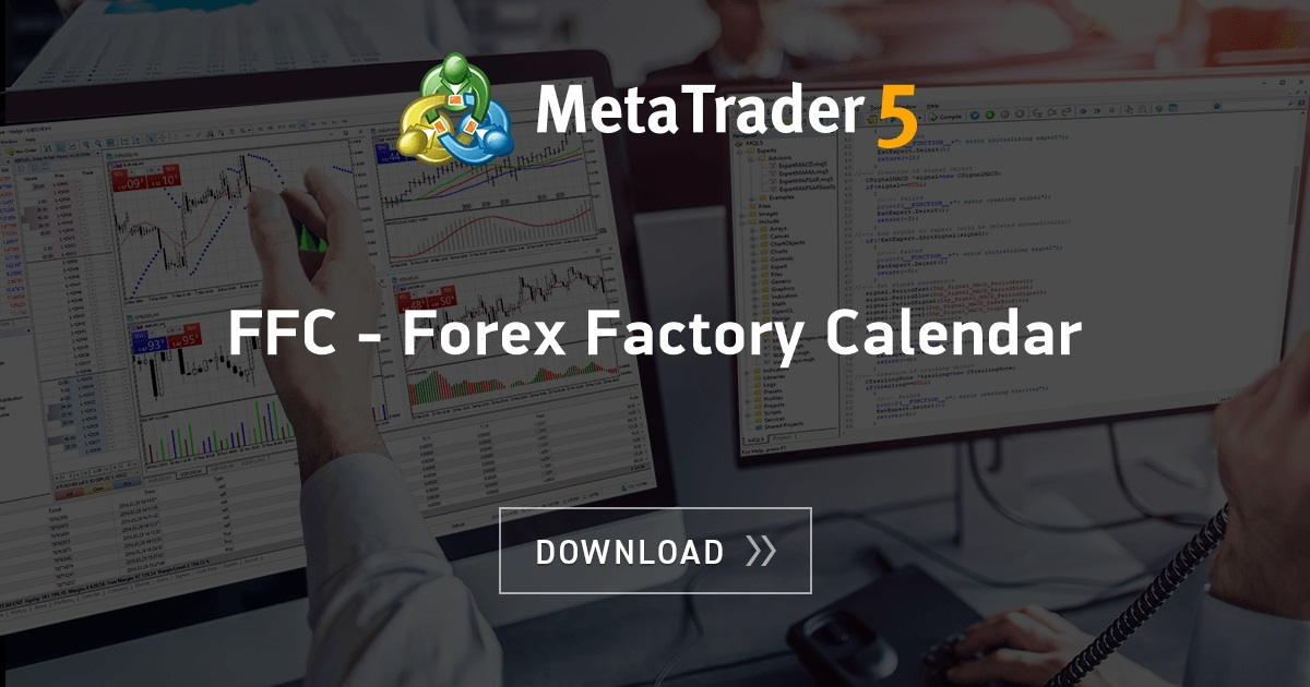 Free Download Of The Ffc Forex Factory Calendar Indicator By